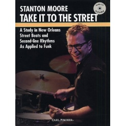 Stanton Moore - Take It To The Street